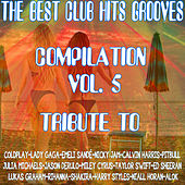 The Best Club Hits Grooves Compilation Vol. 5 Tribute To Coldplay-Ed Sheeran-Calvin Harris Etc.. de Express Groove