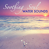 Soothing Soul - Deep Sleep All Night Long, Sleepless No More with Calming Water Sounds by All Night Long