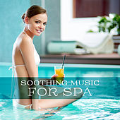 Soothing Music for Spa – Healing Nature, Peaceful Waves, Deep Sleep, Soft Spa Music, Relax, Nature Sounds by S.P.A