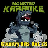 Country Hits, Vol. 23 by Monster Karaoke