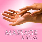 Massage & Relax – Delicate Sounds for Spa, Stress Relief, Reiki Music, Deep Sleep, Meditation, Zen Music to Calm Down von Relaxation and Dreams Spa