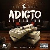 Adicto al Dinero by Flow Savage