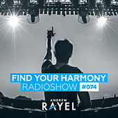 Find Your Harmony Radioshow #074 by Various Artists