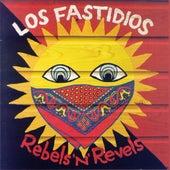 Rebels'n'Revels by Los Fastidios