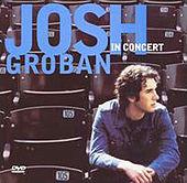 Play & Download Josh Groban In Concert by Josh Groban | Napster