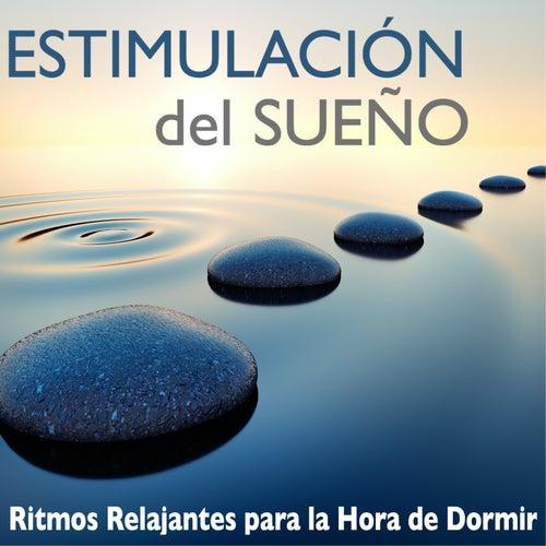 Estimulación del Sueño - Ritmos Relajantes para la Hora de Dormir, Sanar el Alma de Alma