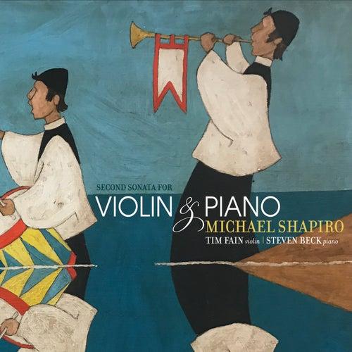 Michael Shapiro: Second Sonata for Violin and Piano by Tim Fain