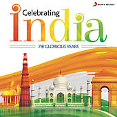 Celebrating India (70 Glorious Years) by Various Artists