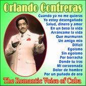 The Romantic Voice of Cuba - Vol. 1 by Orlando Contreras