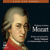 Life And Works by Wolfgang Amadeus Mozart
