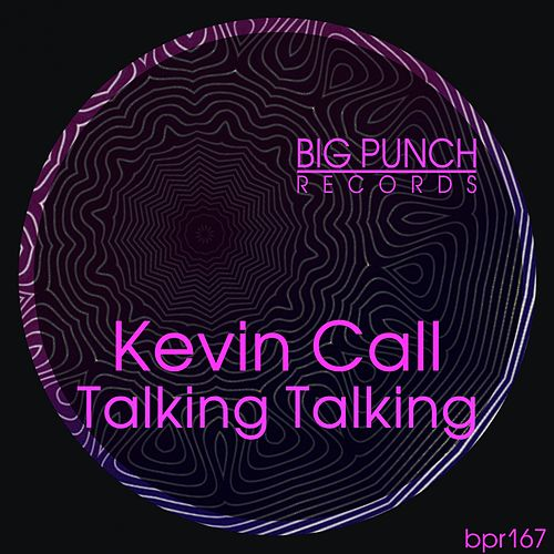 Talking Talking by Kevin Call