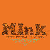 Intellectual Property by Musab & Ink Well Present MInk