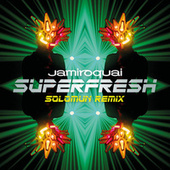 Superfresh (Solomun Remix) by Jamiroquai