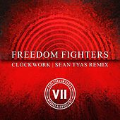 Clockwork (Sean Tyas Remix) by Freedom Fighters