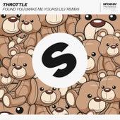 Found You (Make Me Yours) (JLV Remix) von Throttle