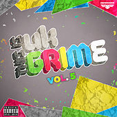 This is UK Grime Vol.5 by Various Artists