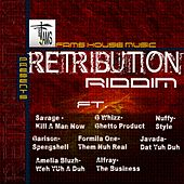 Retribution Riddim by Various Artists