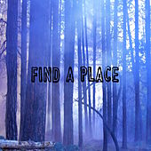 Find A Place by Jade