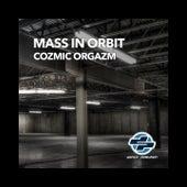 Cozmic Orgazm by George Acosta
