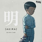 明 (Akira) by Black Cab