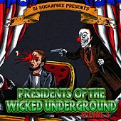 Presidents of the Wicked Underground, Vol. 3 by Various Artists