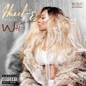 Wait (feat. Tee Flii) by Hazel-E