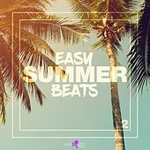 Easy Summer Beats, Vol. 2 by Various Artists