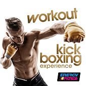 Workout Kick Boxing Experience (20 Tracks Non-Stop Mixed Compilation for Fitness & Workout) by Various Artists