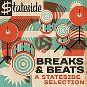 Breaks and Beats: A Stateside Selection von Various Artists