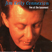 Live at the Basement by Jim Kelly