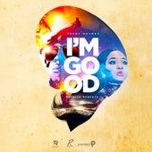 I'm Good by Teddy Rhymez
