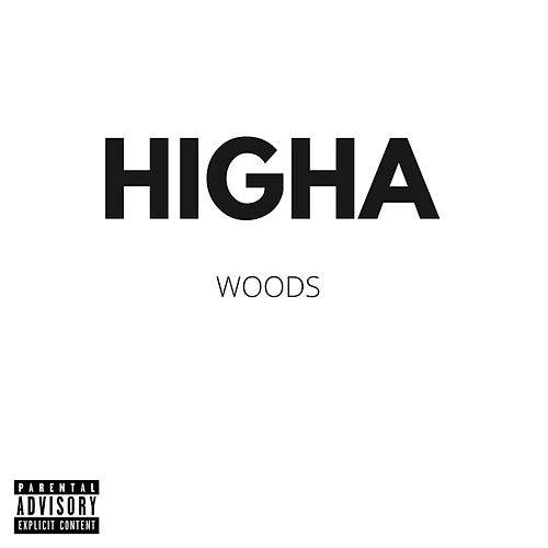 Higha by Woods