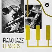 Piano Jazz Classics by Various Artists