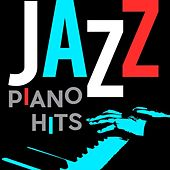 Jazz Piano Hits by Various Artists