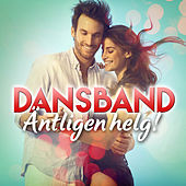 Dansband - Äntligen helg! by Various Artists