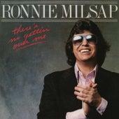There's No Gettin' Over Me von Ronnie Milsap