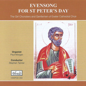 Evensong for St. Peter's Day by Stephen Tanner