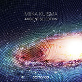 Ambient Selection by Miika Kuisma