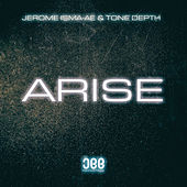 Arise by Jerome Isma-Ae