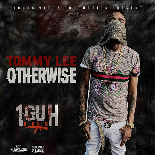 Otherwise by Tommy Lee sparta