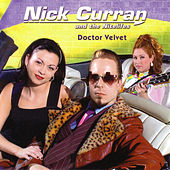 Play & Download Doctor Velvet by Nick Curran | Napster