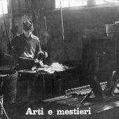 Arti e mestieri by Egisto Macchi