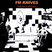 Play & Download Useless And Modern by FM Knives | Napster
