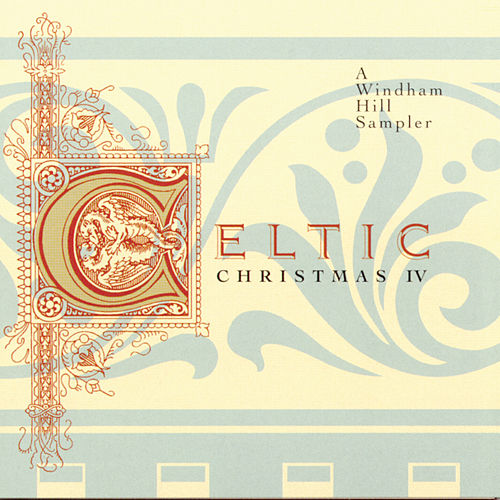 Celtic Christmas IV by Various Artists