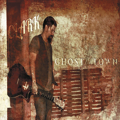 Ghost / /Town by Clark