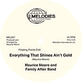 Everything That Shines Ain't Gold by Maurice Moore