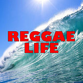 Reggae Life von Various Artists
