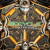 Start to Shift by Biocycle