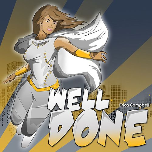 Well Done by Erica Campbell (Mary Mary)