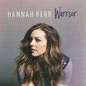 Warrior - Single by Hannah Kerr